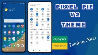PIXEL PIE V2 THEME || FOR OPPO A3S/A5S/A7/F7/F9/REALME