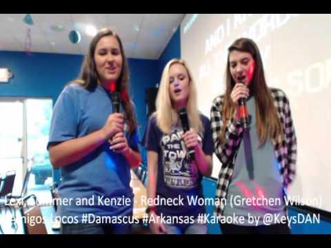 Lexi, Summer and Kenzie   Redneck Woman Gretchen Wilson Amigos Locos #Damascus #Arkansas #Karaoke by