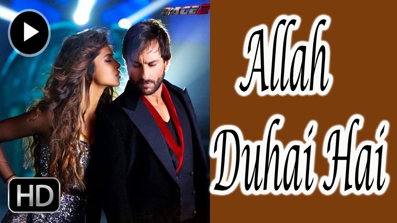 Allah Duhai Hai - Race 2 - Official Video Song Out Now ...