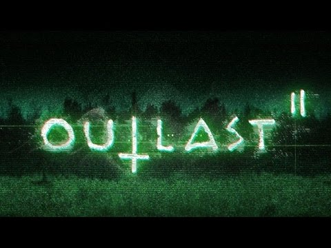 Outlast 2   All You Should Know! ✔