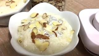 "Kheer ""How to make the best Kheer Dessert"" Rice pudding"