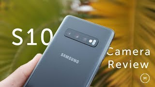 Galaxy S10 Camera Review | WE LOVE THIS ONE
