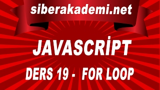 Javascript Dersleri 19 - For Loop
