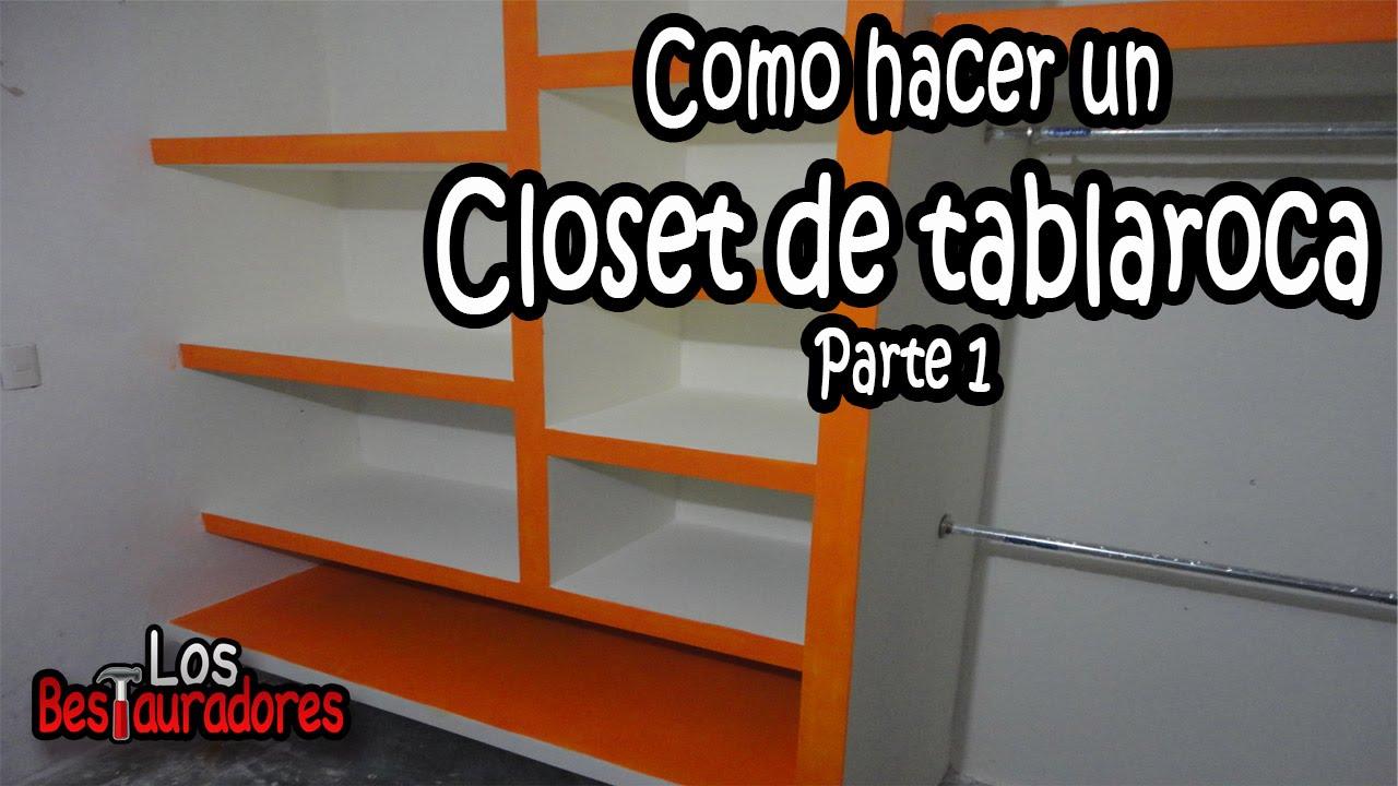 Como Hacer Closet Ropero De Tablaroca Parte 1 Planeacion