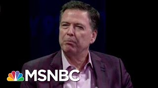 New James Comey Revelations On Flynn, Trump Legal Jeopardy, Blackmail Concerns | Deadline | MSNBC