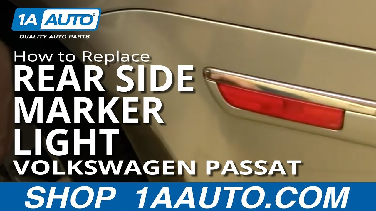 How To Install Replace Rear Side Marker Light Volkswagen Passat 01-05 1AAuto.com - YouTube