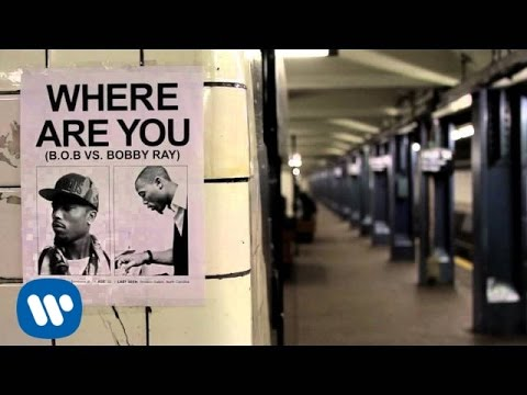 B.o.B. - Where are you