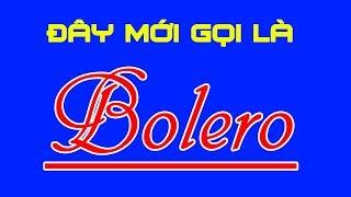 Nhạc BOLERO là phải thế này ! LK Nhạc Bolero Tuyển Chọn Hay Nhất 2019 - Dễ Nghe Dễ Ngủ, Cực Êm Tai