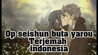 Seishun Buta Yarou The Peggies Kimi No Sei Terjemah Indonesia