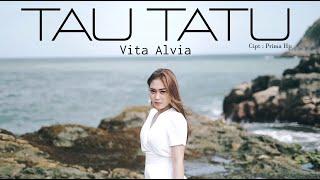 Download lagu VITA ALVIA - TAU TATU [  ]