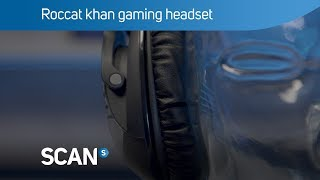 Roccat khan Pro gaming headset with Hi-Res audio - Overview
