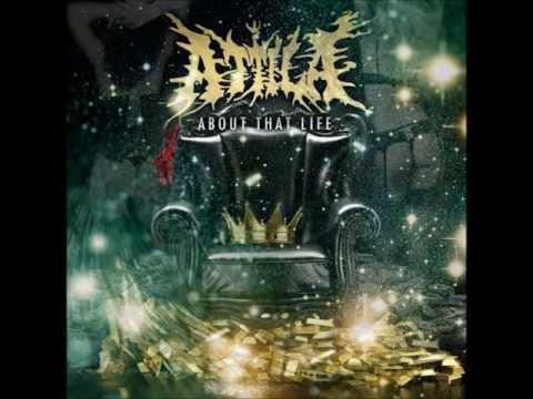 Attila About That Life FULL ALBUM