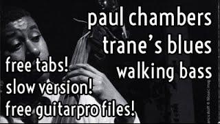 Lesson #22 // Paul Chambers - Trane's blues walking bass transcription & analysis
