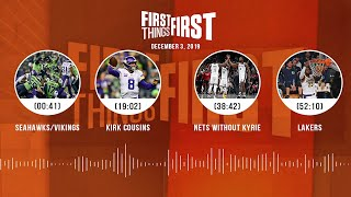 Seahawks/Vikings, Kirk Cousins, Nets without Kyrie, Lakers | FIRST THINGS FIRST Audio Podcast