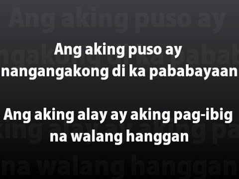 Ang Aking Puso by Julie Anne San Jose and Derrick Monasterio (lyrics)