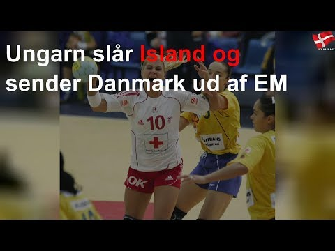 Ungarn slår Island og sender Danmark ud af EM