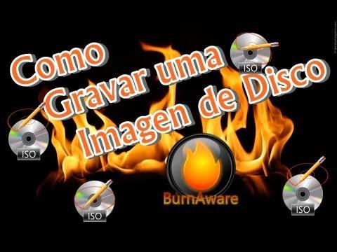 Como gravar um Arquivo ISO com o Burnaware