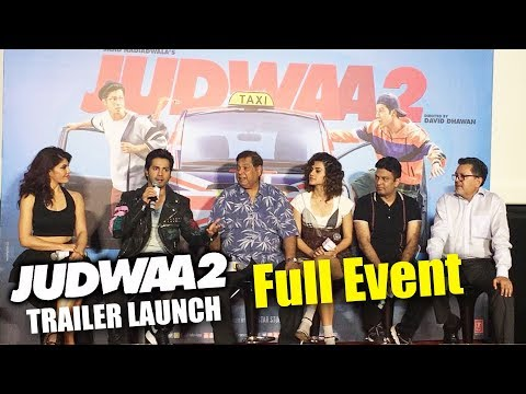 Judwaa 2 Trailer Launch | Full HD Video | Varun Dhawan, Jacqueline, Taapsee Pannu, David Dhawan thumbnail