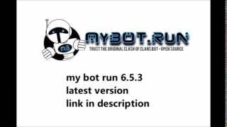My bot run 6.5.3 latest version free download