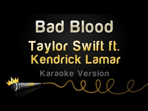 Taylor Swift ft. Kendrick Lamar - Bad Blood (Karaoke Version)