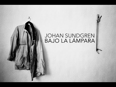 Video Johan Sundgren - Bajo la lámpara | La HCM