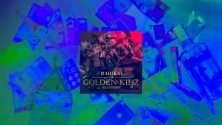 "RADIKAL - ""GOLDEN KIDZ"" prod. FrozenGangBeatz"