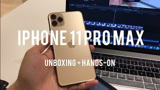 iPhone 11 Pro Max Unboxing + Hands-On