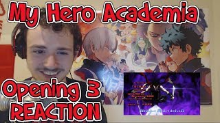 My Hero Academia: Opening 3 REACTION + THOUGHTS