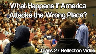 """What Happens if America Attacks the Wrong Place?"" #Soc119"