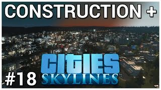 The Undulation Express = Construction + Cities: Skylines #18