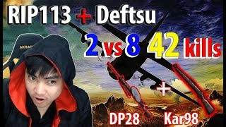 Trận đấu 42 kill của RIP113 vs Deftsu l 2 vs 8 cân nửa bản đồ