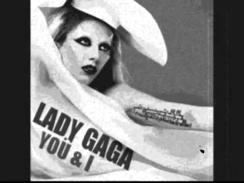 You and I by lady gaga