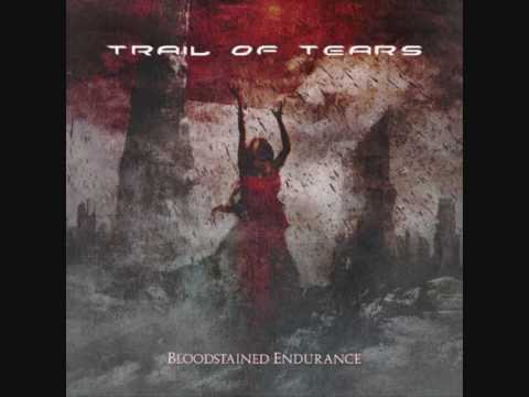 Trail Of Tears - In the Valley of Ashes
