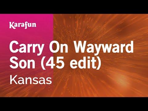 Karaoke Carry On Wayward Son (45 edit) - Kansas *