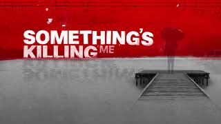 "CNN HLN ""Something's Killing Me"" Show Open"