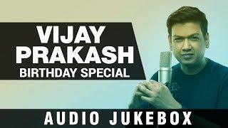 Vijay Prakash Hits | Birthday Special | Vijay Prakash Songs | Vijay Prakash Kannada Hit Songs