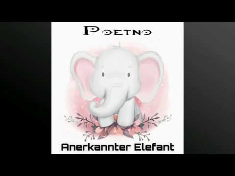 Poetno - Anerkannter Elefant (Prod. by EMDE51)