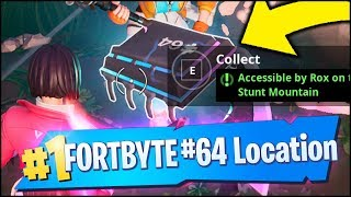 FORTNITE FORTBYTE #64 LOCATION - ACCESSIBLE BY ROX ON TOP OF STUNT MOUNTAIN (COLLECTED)