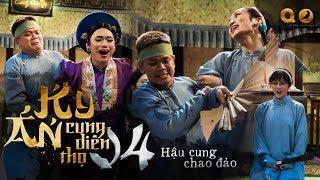 KỲ ÁN CUNG DIÊN THỌ hồi 4 Hậu Cung Chao Đảo | BB TRẦN THANH DUY QUANG TRUNG MISTHY