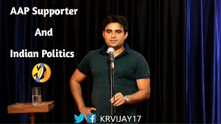 AAP supporter journey and Bollywood connection | Stand up comedy by Vijay
