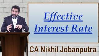 Financial Instruments (Ind AS 32 & 109) - Application of Effective Interest Rate