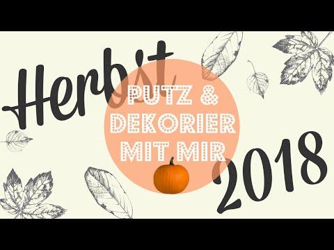 PUTZROUTINE HERBST 2018 I MEINE HERBST DEKO IDEEN