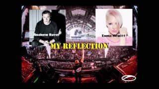 Andrew Rayel ft. Emma Hewitt - My Reflection (UMF 17, Moments)