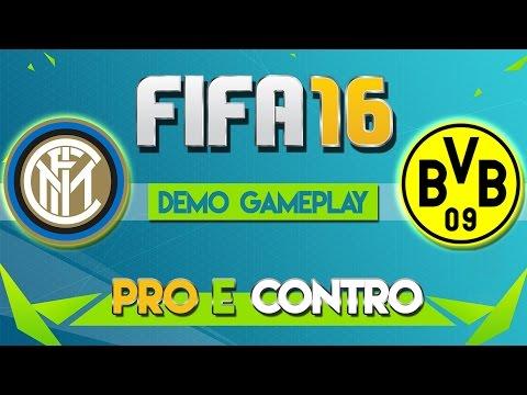 FIFA 16 GAMEPLAY ITA - Inter VS Borussia Dortmund | PRO E CONTRO