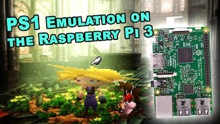 How well the PS1 runs on the Raspberry Pi 3? Let's look at some games!