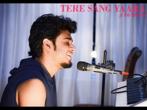 Tere Sang Yaara Cover - Unplugged   Atif Aslam   Rustom   Raj Barman   Akshay Kumar