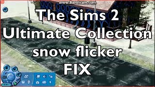 How to fix the snow flickering glitch in The Sims 2 Ultimate Collection