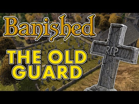 The Old Guard (Banished Gameplay | Part 14)
