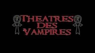 Watch Theatres Des Vampires Kain video
