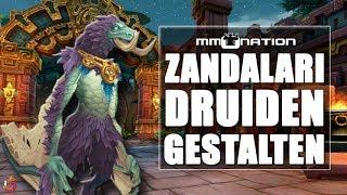 WoW Battle for Azeroth Zandalari Troll Druidengestalten -  Bär, Mondkin und mehr!